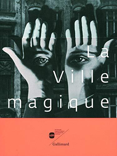 9782070138937: La Ville magique