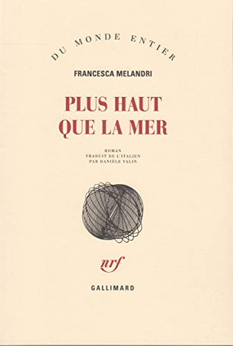 PLUS HAUT QUE LA MER: MELANDRI FRANCESCA