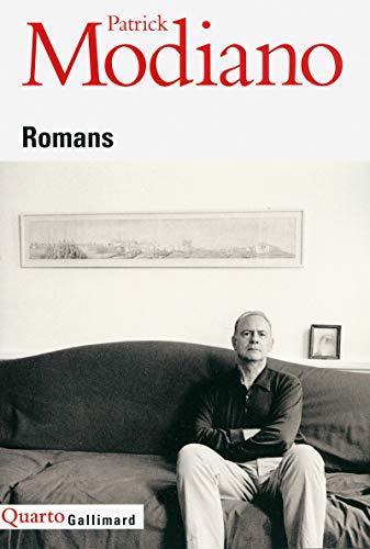 Romans ; Prix Nobel 2014 ; [ edition Gallimard Quarto ] (French Edition): Patrick Modiano