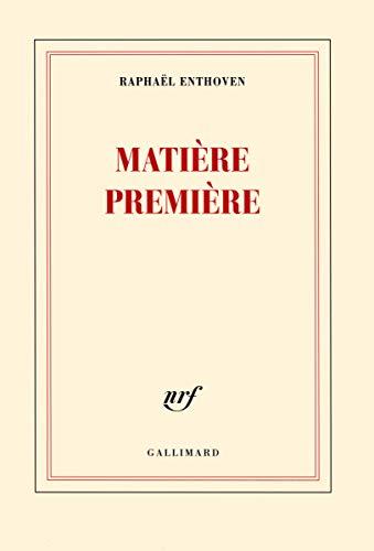 9782070139583: Matière première (Blanche)