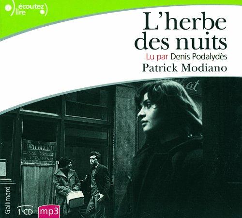 9782070139682: L'Herbe des Nuits [Prix Nobel 2014] - 1CD MP3/ Lu Par Denis Podalydes (French Edition)