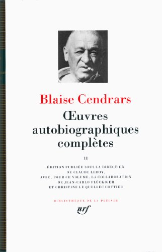 9782070140299: Oeuvres Autobiographiques Completes Tome II {Bibliotheque de la Pleiade] (French Edition)