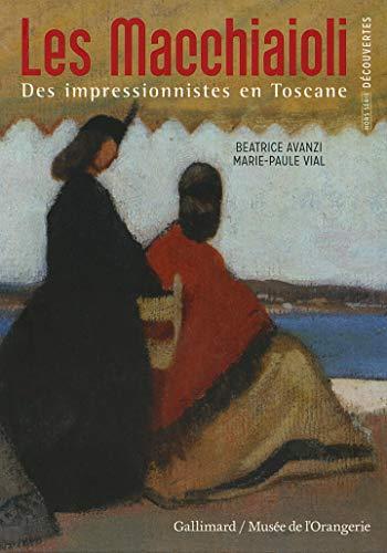 Decouverte Gallimard Hors-serie: Les Macchiaioli: Avanzi, Beatrice and