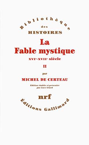 9782070141395: La Fable mystique (Tome 2): (XVIe-XVIIe siècle)