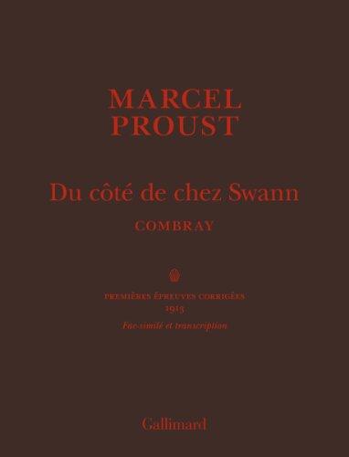 9782070142088: Du côté de chez Swann, «Combray»: Fac-similé et transcription (Hors série Beaux Livres)