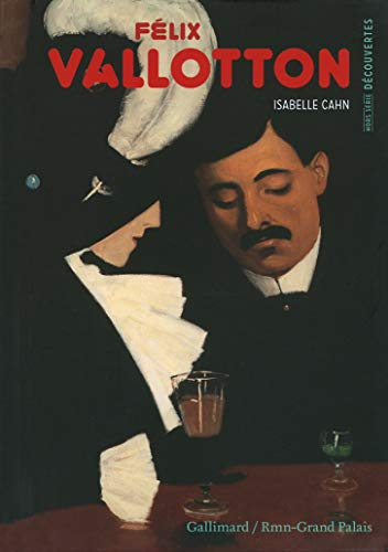Félix Vallotton (Hors série Découvertes Gallimard): Isabelle Cahn