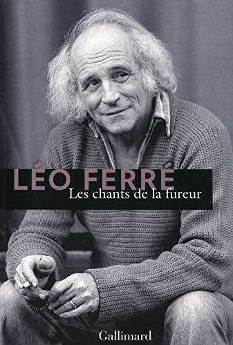 Les chants de la fureur: Leo Ferre