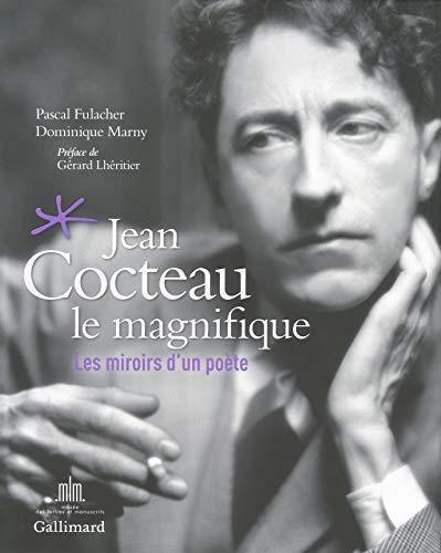 Jean Cocteau le magnifique: Pascal Fulacher, Dominique Marny