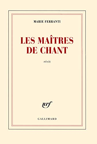 Les maîtres de chant: Ferranti, Marie