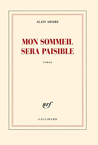 9782070143009: Mon sommeil sera paisible (Blanche)