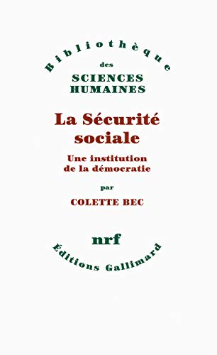9782070143368: La S�curit� sociale: Une institution de la d�mocatie