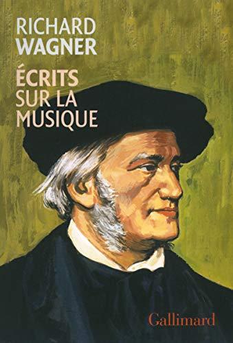 Écrits sur la musique: Richard Wagner