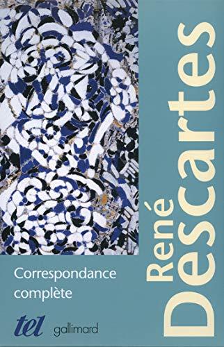Correspondance complète: Rene Descartes
