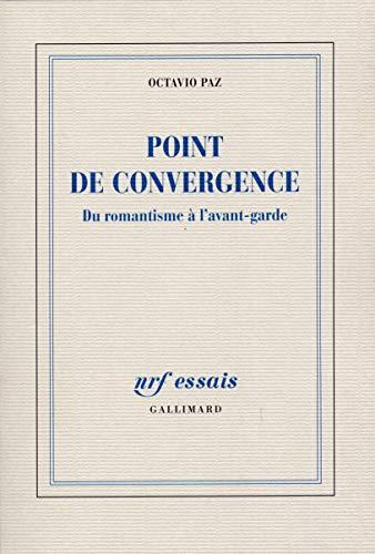 9782070143719: Point de convergence: Du romantisme à l'avant-garde