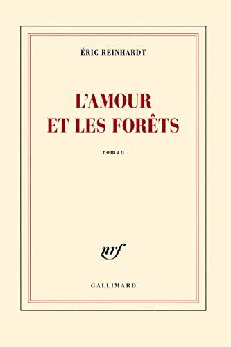 9782070143979: L'amour et les forêts (French Edition)