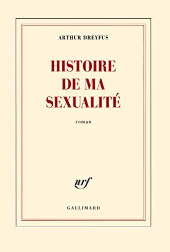 9782070143986: Histoire de ma sexualité (Blanche)