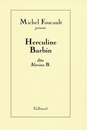 HERCULINE BARBIN DITE ALEXINA B.: FOUCAULT MICHEL