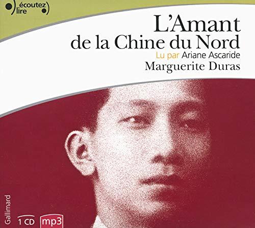 9782070144105: L'Amant de la Chine du Nord (Écoutez lire)