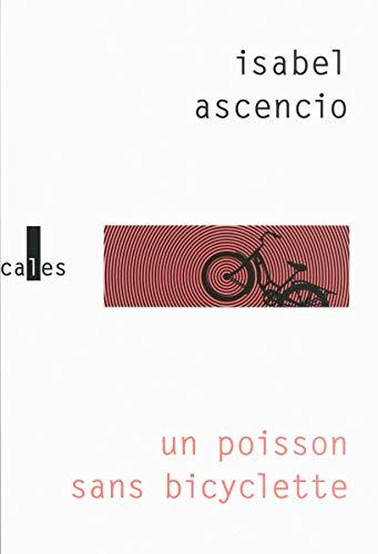 Un poisson sans bicyclette: Isabel Ascencio