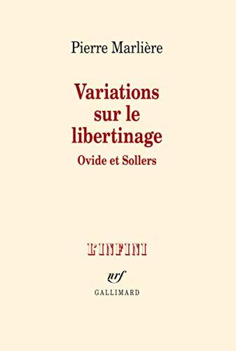 9782070145287: Variations sur le libertinage: Ovide et Sollers