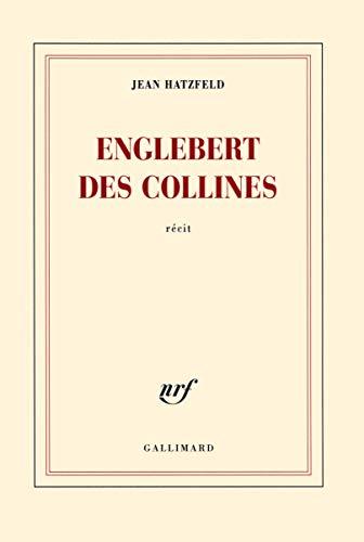 Englebert des collines: Gallimard