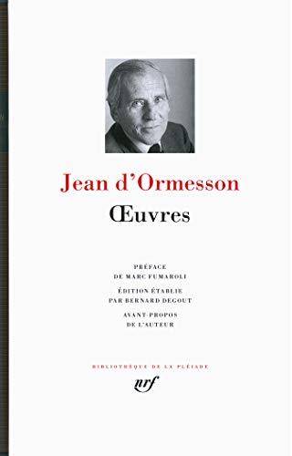 OEUVRES D'ORMESSON: ORMESSON JEAN D'