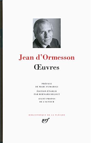 9782070146307: Oeuvres Jean d'Ormesson (Bibliotheque de la Pleiade) (French Edition)