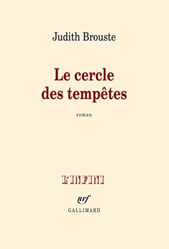 CERCLE DES TEMPÊTES (LE): BROUSTE JUDITH C.