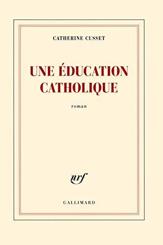 9782070146420: Une éducation catholique