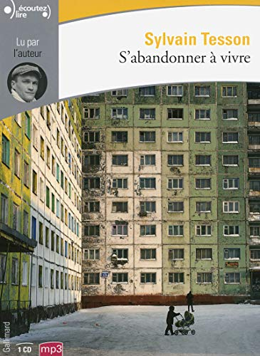 9782070146819: S'abandonner a Vivre (French Edition)