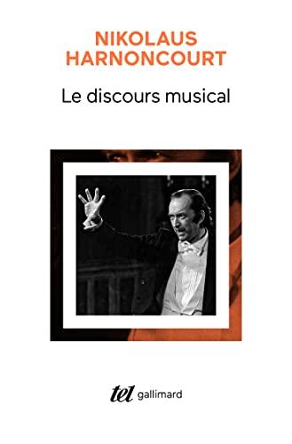 9782070146963: Le discours musical: Pour une nouvelle conception de la musique