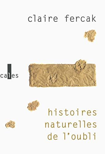9782070147670: Histoires naturelles de l'oubli