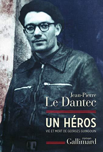 9782070148158: Un héros: Vie et mort de Georges Guingouin