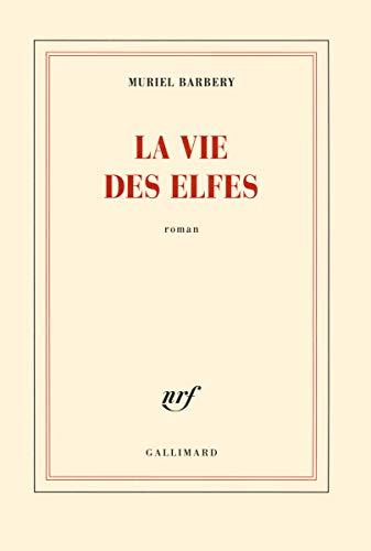 VIE DES ELFES (LA): BARBERY MURIEL