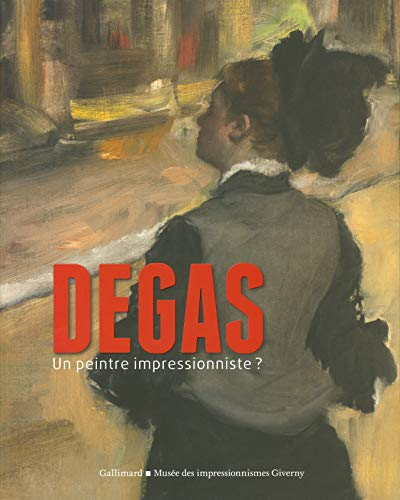 9782070148820: Degas, un peintre impressionniste?