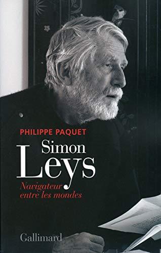 9782070149278: Simon Leys: Navigateur entre les mondes