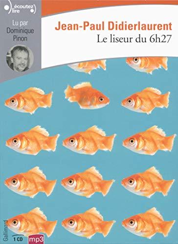 Le liseur du 6h27: Jean-Paul Didierlaurent