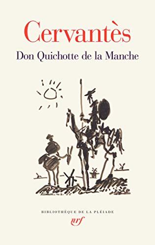9782070149582: Cervantes : Don Quichotte de la Manche - Don Quijote de la Mancha en francais - [ Bibliotheque de la Pleiade ] (French Edition)