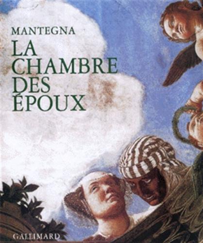 La chambre des epoux(mantegna) (French Edition): Giovanni Rodella, Giuseppina Vigliano, Maurizio ...