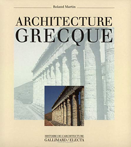 Roland martin used books rare books and new books for Architecture grecque