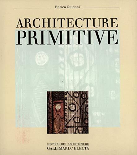 Architecture primitive.: GUIDONI (Enrico)