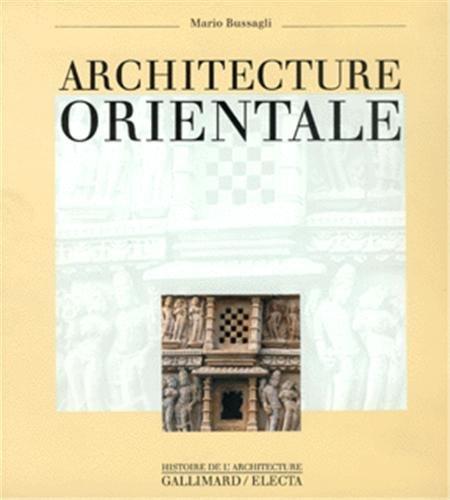 Architecture orientale: Bussagli, Mario
