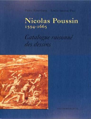 Nicolas Poussin (1594-1665) catalogue raisonné des dessins: Louis-Antoine Prat, Pierre ...