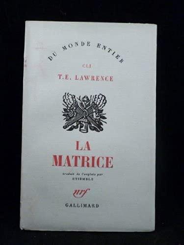 La matrice.: Lawrence,T.E.