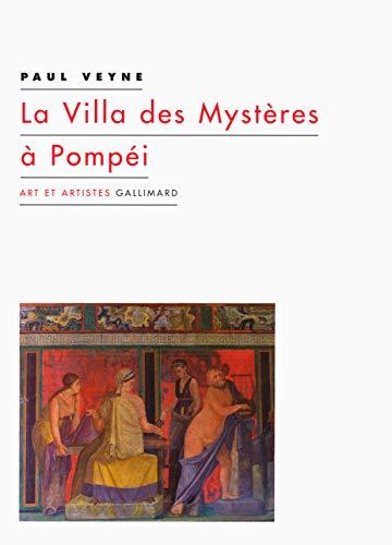 9782070177592: La Villa des Mystères à Pompéi (Art et artistes)