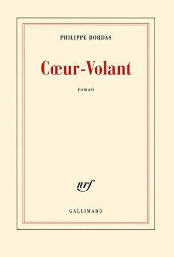 Coeur-Volant: Bordas,Philippe