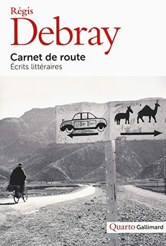9782070178988: Carnet de route: Écrits littéraires (Quarto)