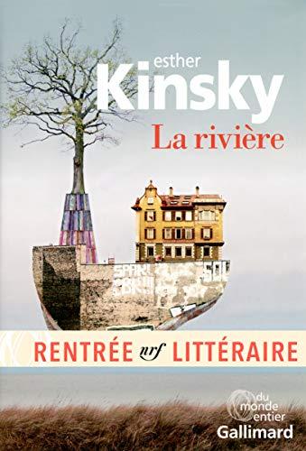 La rivière (Du monde entier) (French Edition): Kinsky, Esther