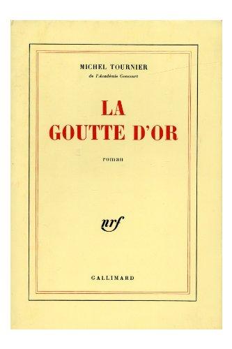 9782070188680: LA GOUTTE D'OR (Beaux Papiers)