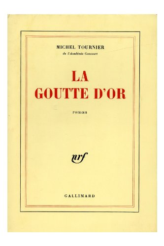 9782070188680: La Goutte d'or